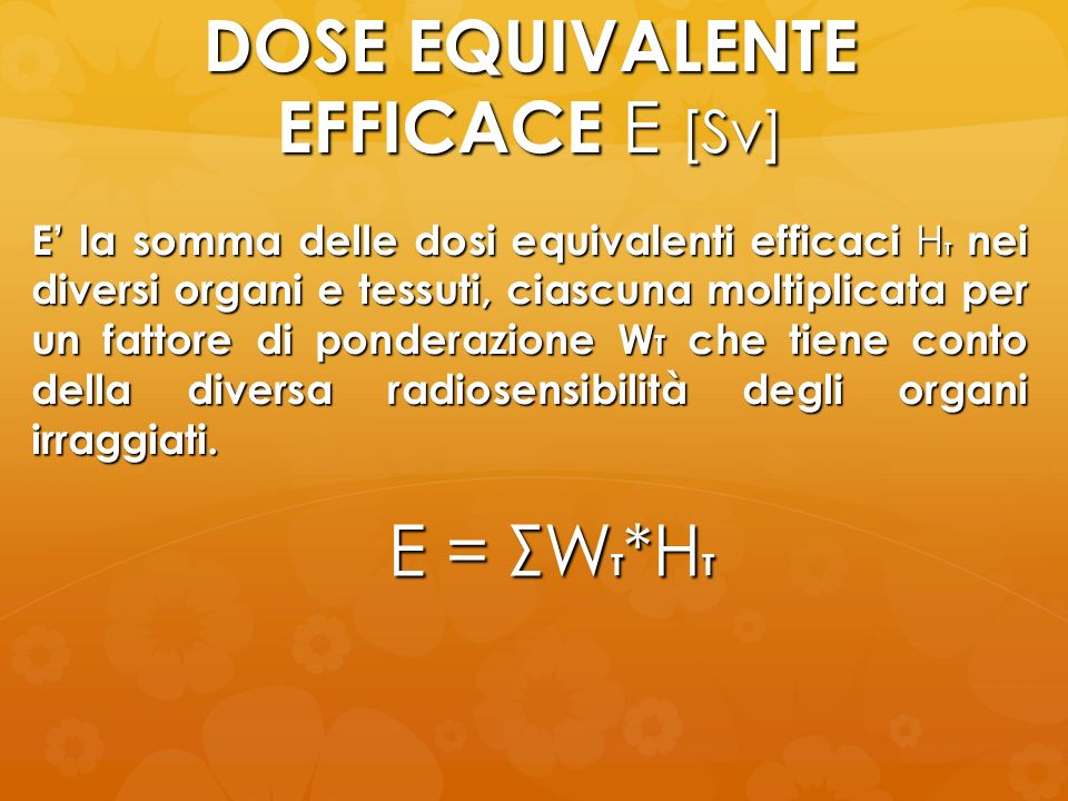 DOSE EQUIVALENTE EFFICACE E [Sv]